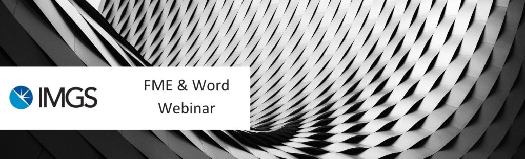 FME and Word Webinar