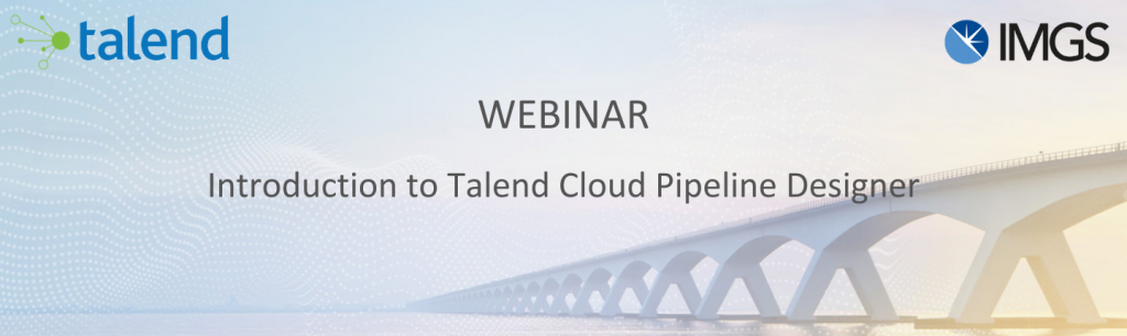 Introduction to Talend Cloud Pipeline Designer Webinar